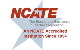 College of Education, an NCATE Accredited Institution Since 1954