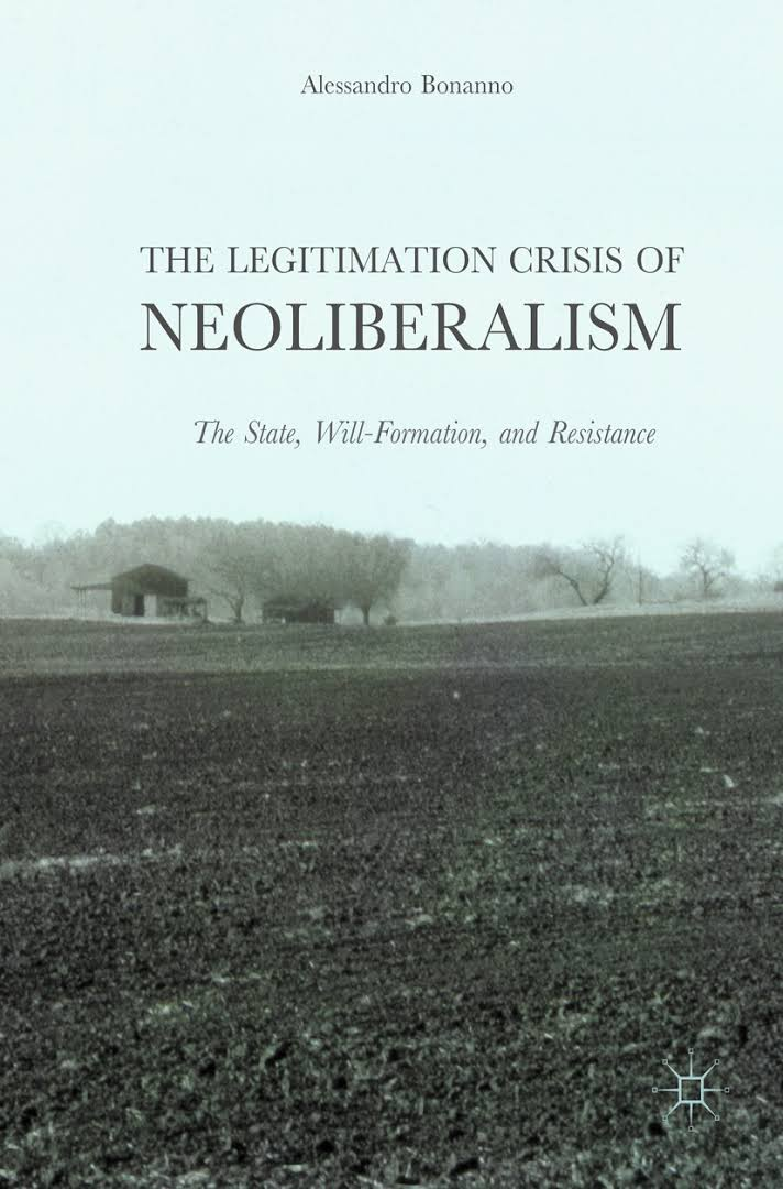 Legitimation Crisis of Neoliberalism 8-4-17