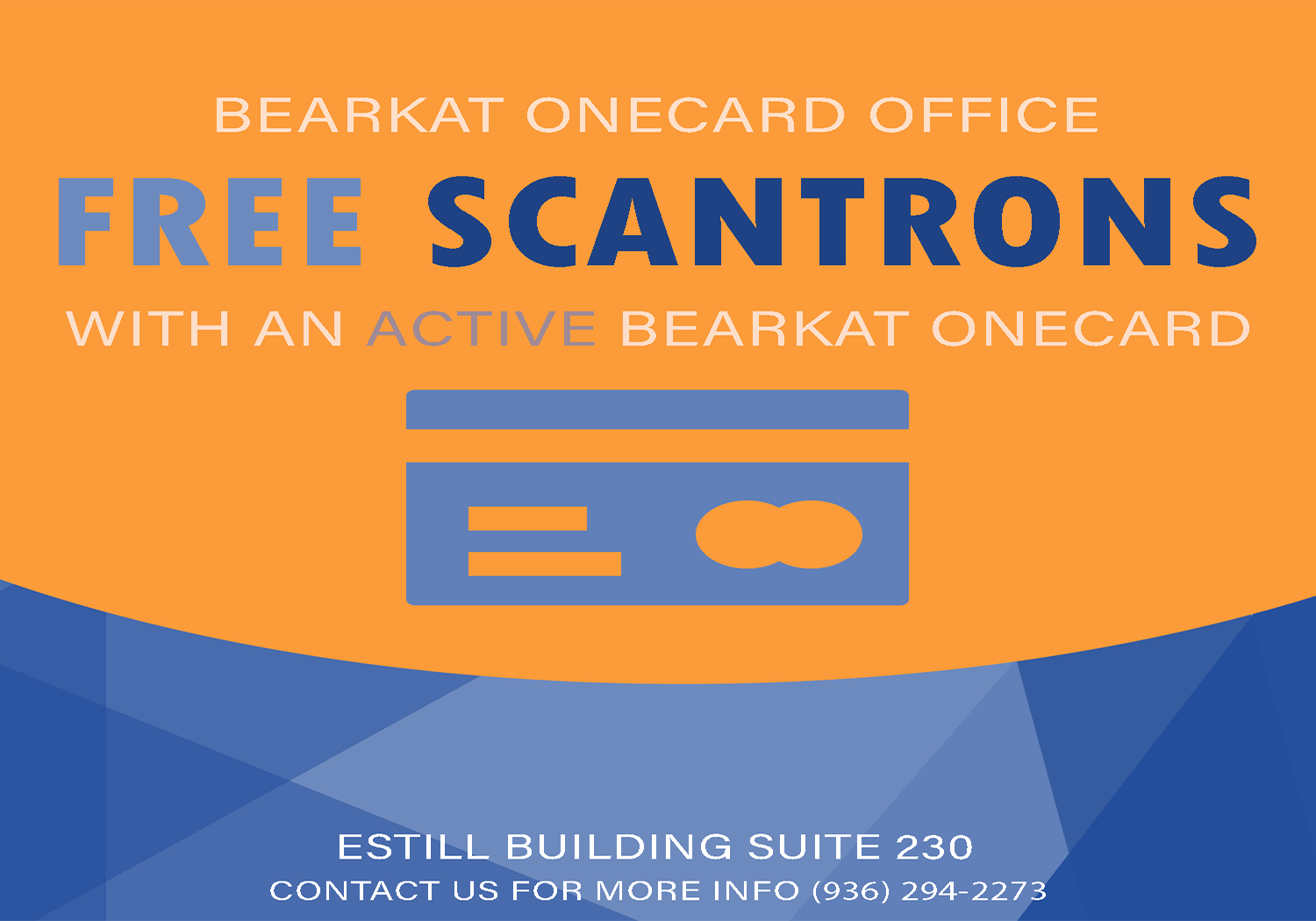 Free Scantrons with an active Bearkat OneCard.