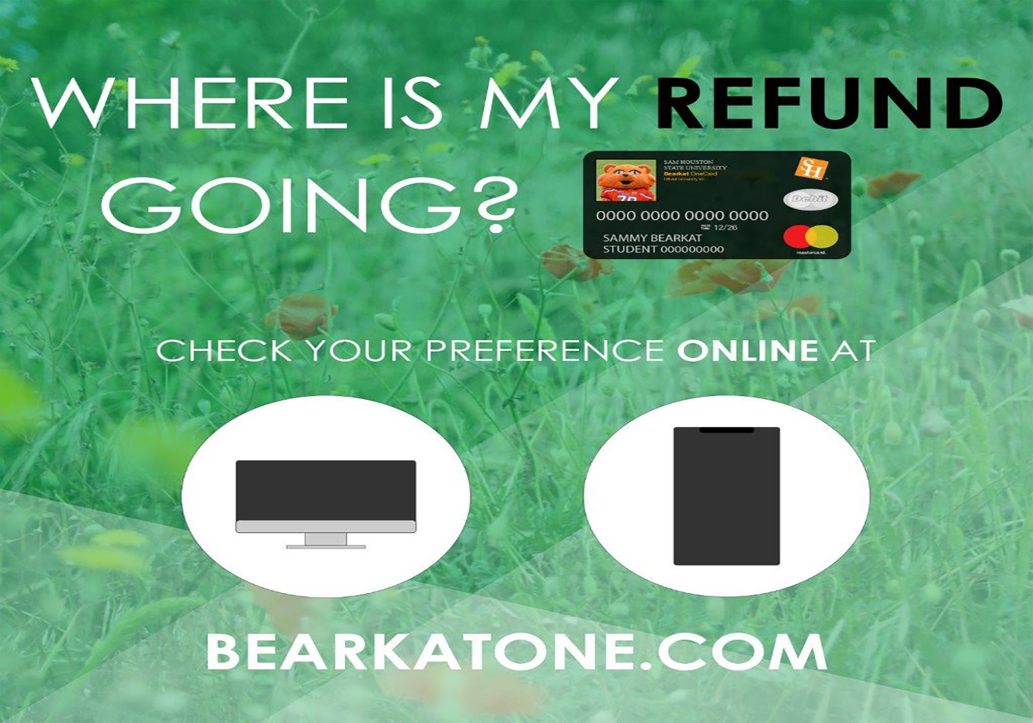 Change your refund preference at bearkatone.com