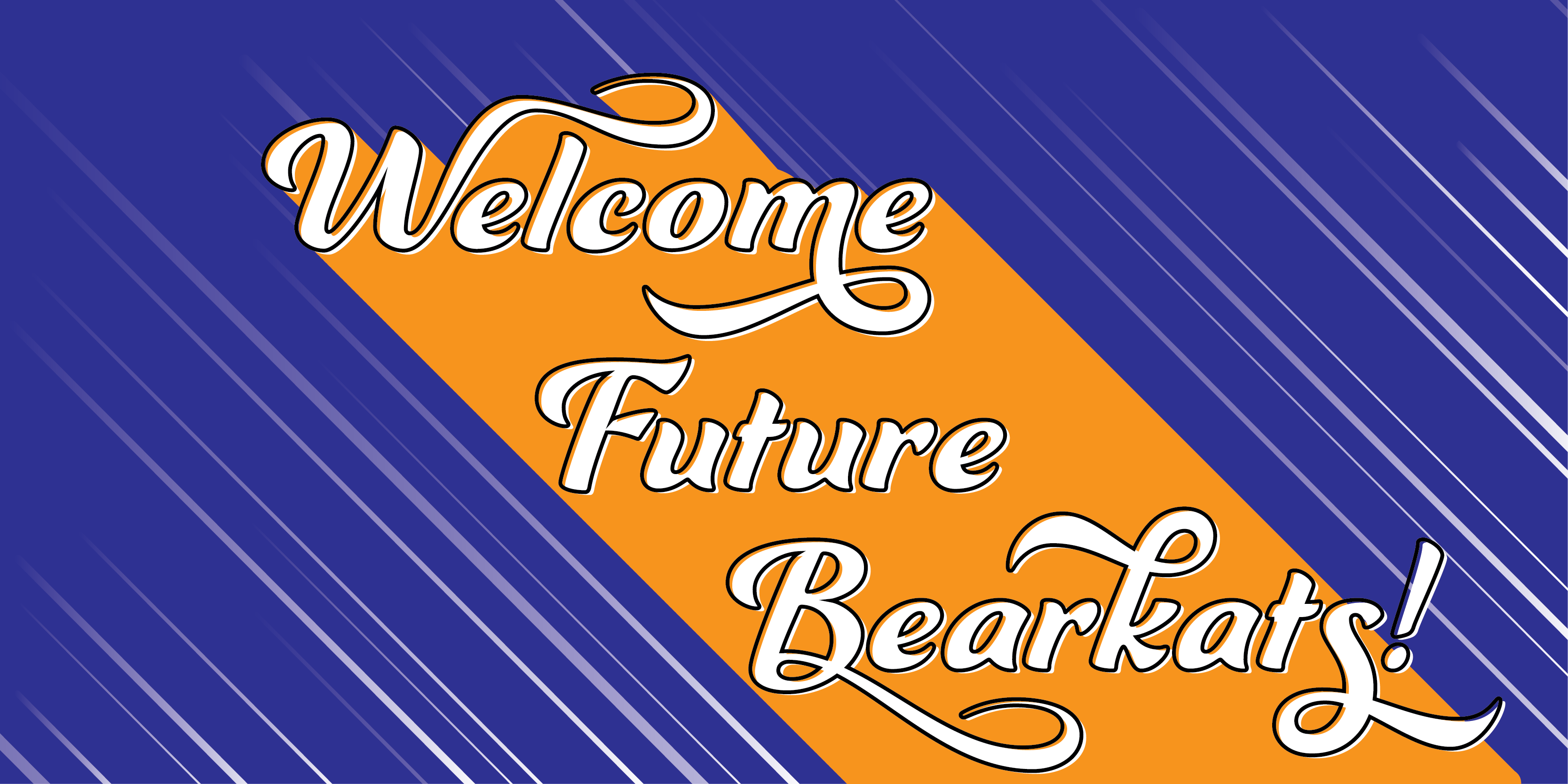 Welcome Future Bearkats!