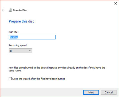 Burn to Disc