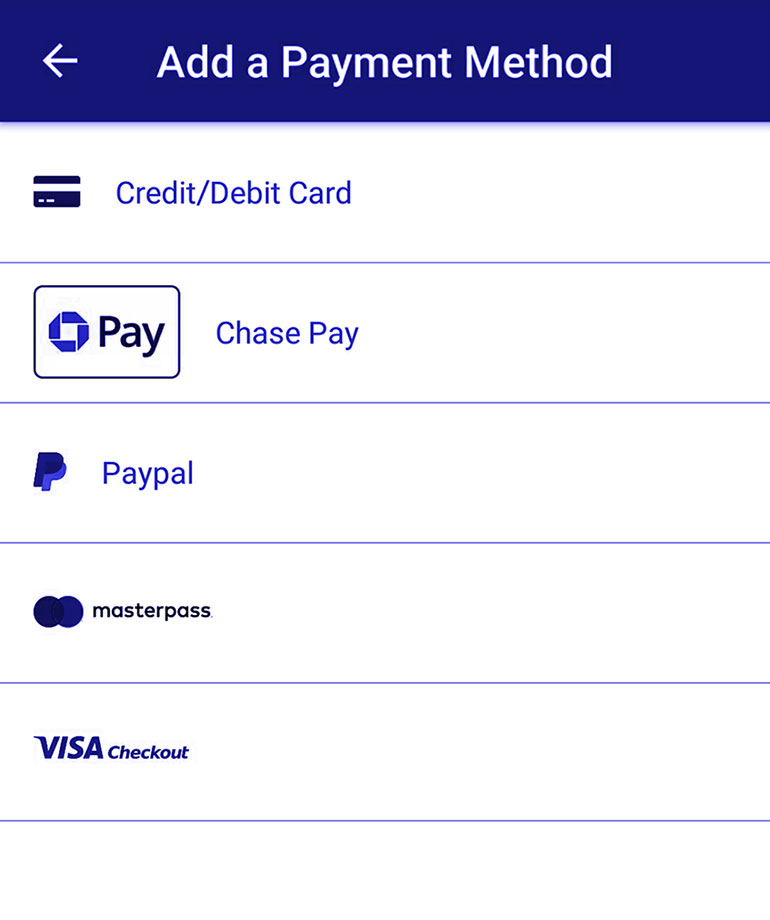 choose credit card/debit card, Chase pay, paypal, masterpass, or Visa checkout
