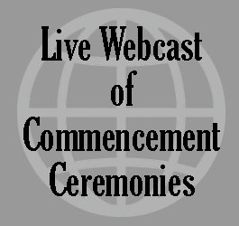Link to live webcast of commencement ceremonies