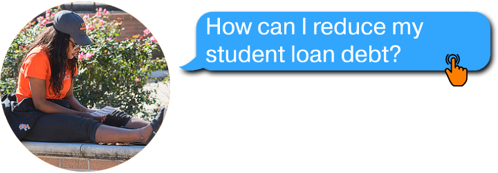 How can I reduce my student loan debt?
