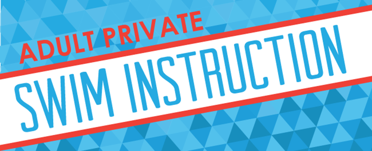 ADULT PRIVATE SWIM INSTRUCTION