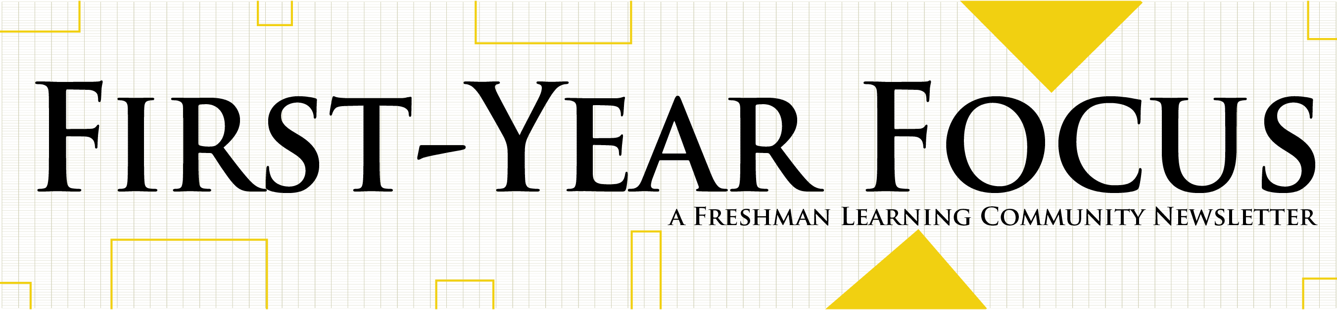 First-Year Focus Newsletter banner