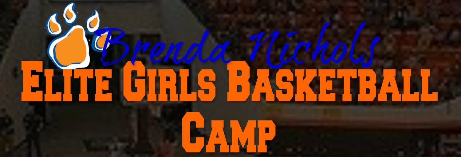 Brenda Nichols Elite Girls Basketball Camp
