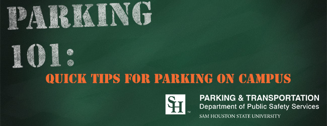 http://www.shsu.edu/dept/public-safety/parktrans/parking-101.html