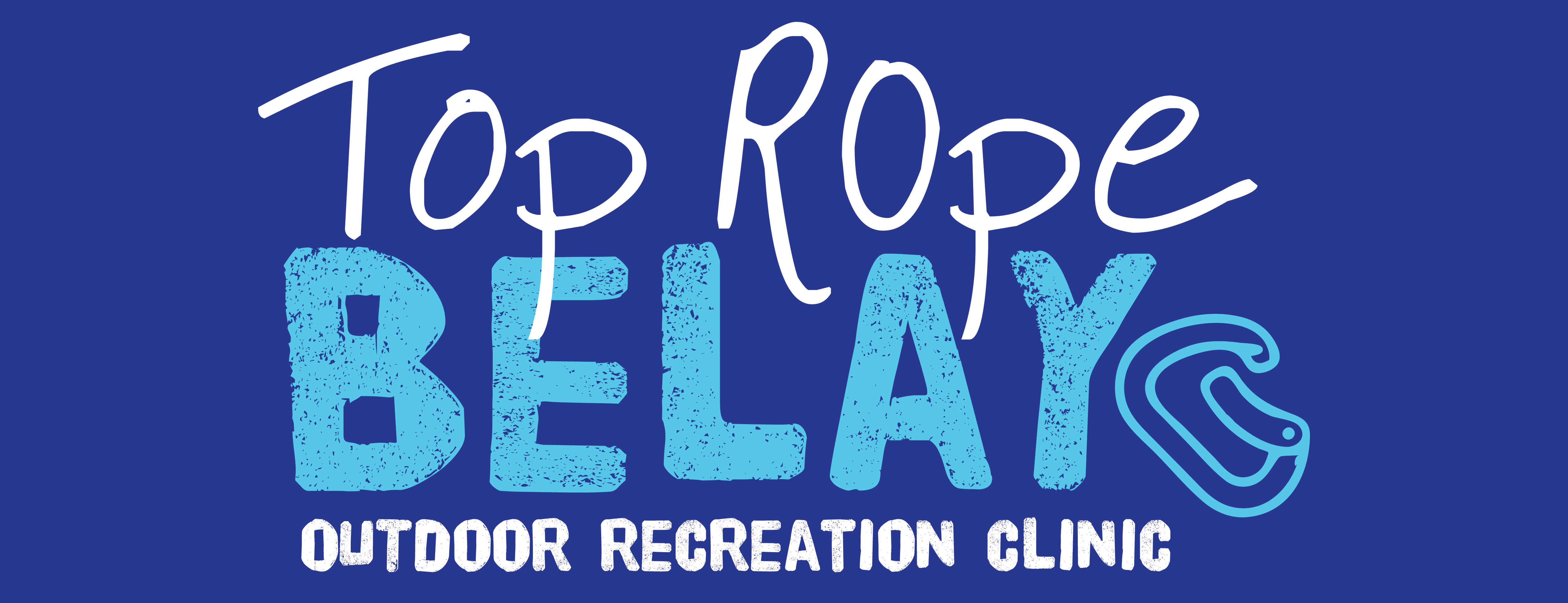 Top Rope Belay Outdoor Recreation Clinic