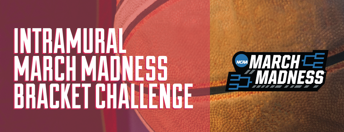 Intramural March Madness Bracket Challenge