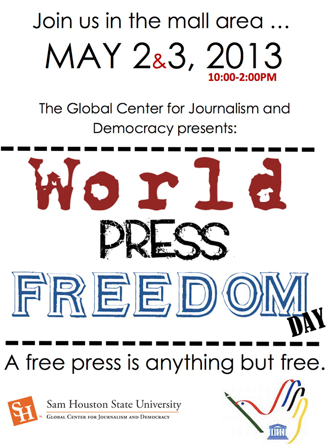 World Press Freedom Day is May 2 & 3, 2013.