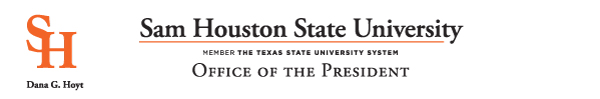 SH - Dana G. Hoyt - Sam Houston State University - Member the Texas State University System - Office of the President